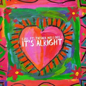 Ezel feat. Tamara Wellons - It's Alright EP [Bayacou Records]