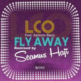 Los Charly's Orchestra, Xantone Blacq - Fly Away (Seamus Haji Remixes) [Imagenes]
