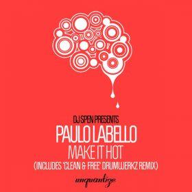 Paulo Labello - Make It Hot [unquantize]