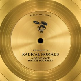 Radical Nomads - La Da's Dance - Watch Yourself [Nervous]