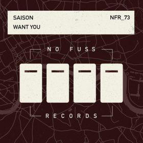 Saison - Want You [No Fuss Records]