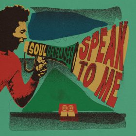 Soul Renegades - Speak To Me [Local Talk]
