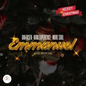 Dav Risen, Nani Experience, More Soul - Emmanuel (God With Us) [Dav Risen Enterprise (PTY) LTD]