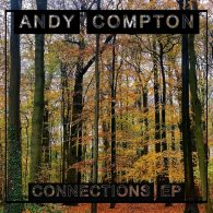 Andy Compton - Connections EP [Peng]