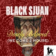 Black Sjuan - Dearly Beloved (We Come 2 House) [Smooth Agent]