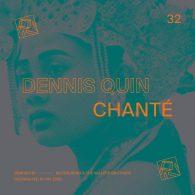 Dennis Quin - Chanté [PIV Records]