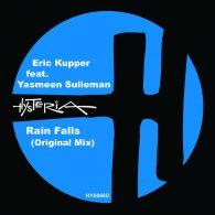 Eric Kupper, Yasmeen Sulieman - Rain Falls [Hysteria]