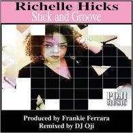 Frankie Ferrara, Richelle Hicks - Stick And Groove [POJI Records]