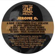 Jerome O., Matt Hughes, Paul Johnson - I Remember [Strictly Jaz Unit Muzic]