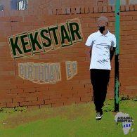 Kek'star - BIRTHDAY EP [Azania Digital Records]