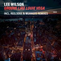 Lee Wilson - Groove Like Louie Vega [Check It Out Record