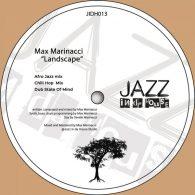 Max Marinacci - Landscape [Jazz In Da House]