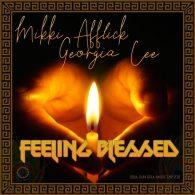 Mikki Afflick, Georgia Cee - Feeling Blessed [Soul Sun Soul Music]