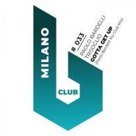 Paolo Bardelli & Trisoglio - Gotta Get Up (Paolo Bardelli Nu Club Mix) [B Club Milano]