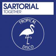 Sartorial - Together [Tropical Disco Records]