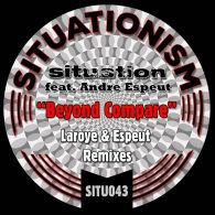 Situation, Andre Espeut - Beyond Compare [Situationism]