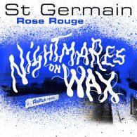 St Germain - Rose rouge (Nightmares on Wax ReRub) [Parlophone (France)]
