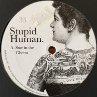 Stupid Human - Star in the Ghetto [Stupid Human Music]