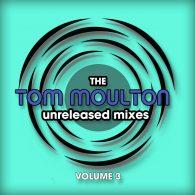 Various - The Tom Moulton Unreleased Remixes Vol. 3 [bandcamp]