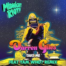 Darren Giles - Take Me [Midnight Riot]