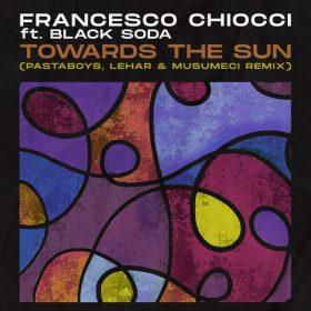Francesco Chiocci feat Black Soda - Towards The Sun (Pastaboys, Lehar & Musumeci Remixes) [MoBlack Records]