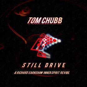 Tom Chubb - Still Drive [Huge Music]