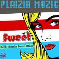 Assal - Sweet [Plaizir Muzic]