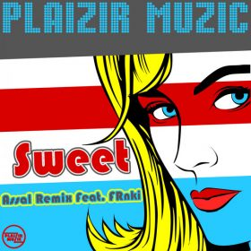 Assal - Sweet [Plaizir Muzic]