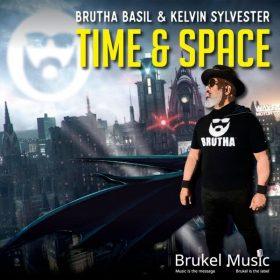 Brutha Basil, Kelvin Sylvester - Time & Space [Brukel Music]