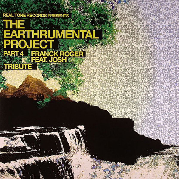 Franck Roger, Josh - The Earthrumental Project Part 4 [Real Tone Records]
