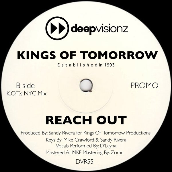 Kings Of Tomorrow - Reach Out [deepvisionz]