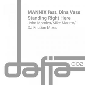 Mannix feat. Dina Vass - Standing Right Here [Dafia Records]