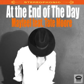 At The End of the Day - Mayfeel feat. Tate Moore