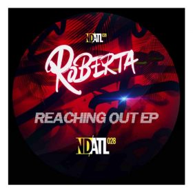 Roberta - Reaching Out [NDATL Muzik]