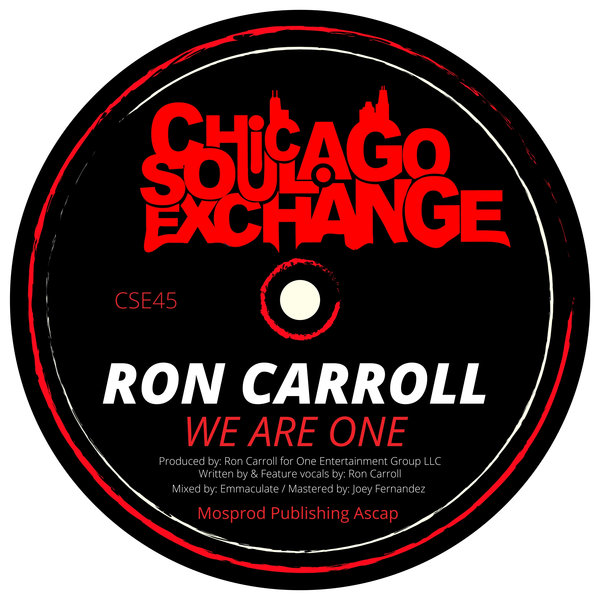 Ron Carroll - We Are One [Chicago Soul Exchange]