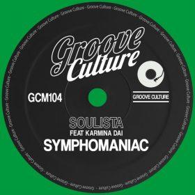 Soulista, Karmina Dai - Symphomaniac [Groove Culture]
