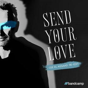 Sting - Send Your Love (Cee Elassaad Re-Edit) [bandcamp]