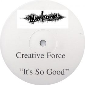 Creative Force - It's So Good (The Deepness Remix) [Unkwn Rec]