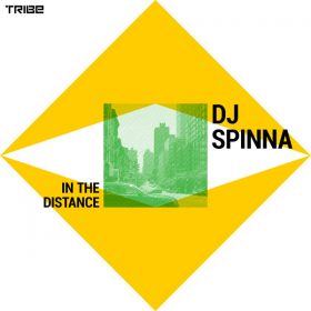 DJ Spinna - In the Distance (Original) [Tribe Records]