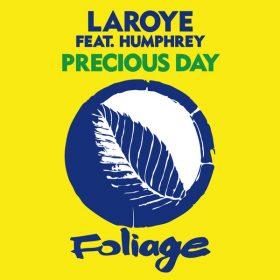 Laroye, Humphrey - Precious Day [Foliage Records]