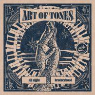 Art Of Tones - All Night Brotherhood [PALP]