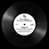 Brooklyn Groove Machine - Deja Vu (Yvonne Turner Baby Powder Mixes) [Plaza]