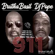 Brutha Basil, DjPope - 911 [Brukel Music]