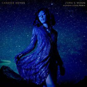 Candice Hoyes - Zoras's Moon (Natasha Diggs Remix)