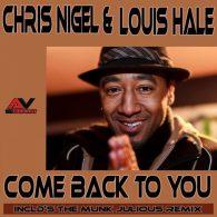 Chris Nigel & Louis Hale - Come Back To You [AV Recordings]
