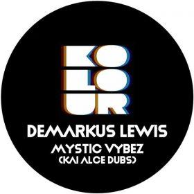 Demarkus Lewis - Mystic Vibes (Kai Alce Dubs) [Kolour Recordings]