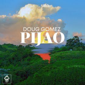 Doug Gomez - Pijao [Merecumbe Recordings]