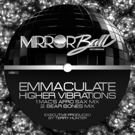 Emmaculate - Higher Vibrations [Mirror Ball Recordings]