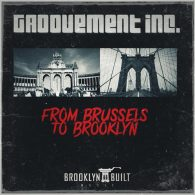 Groovement Inc - From Brussels To Brooklyn [BROOKLYN BUILT MUSIC]