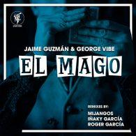Jaime Guzman, George Vibe - El Mago [House Tribe Records]